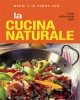 Magri e in forma con LA CUCINA NATURALE  Claude Aubert Emmanuelle Aubert  Red Edizioni