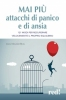 Mai più attacchi di panico e di ansia  Linda Manassee Buell   Red Edizioni