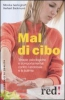 Mal di cibo  Monika Gerlinghoff Herbert Backmund  Red Edizioni
