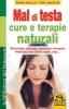 Mal di Testa - Cure e Terapie Naturali (Copertina rovinata)  Ramon Rosello Pepe Ladazuri  Macro Edizioni