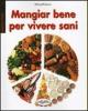 Mangiar bene per vivere sani  Miriam Polunin   IdeaLibri