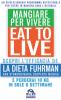 Eat to Live - Mangiare per Vivere  Joel Fuhrman   Macro Edizioni