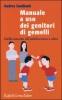 Manuale a uso dei genitori di gemelli  Audrey Sandbank   Raffaello Cortina Editore