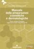 Manuale delle preparazioni cosmetiche e dermatologiche  Franco Bettiol Massimiliano Cecchi  Tecniche Nuove
