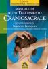Manuale di Autotrattamento CranioSacrale (ebook)  Gioacchino Allasia Marina De Cillis  Macro Edizioni