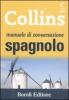 Manuale di conversazione SPAGNOLO  Autori Vari   Boroli Editore
