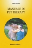 Manuale di pet therapy  Luisa Marnati   Xenia Edizioni