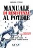 Manuale di Resistenza al Potere  Michele Putrino   Uno Editori