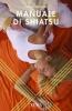 Manuale di Shiatsu  Franco Bottalo   Xenia Edizioni