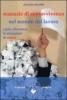 Manuale di Sopravvivenza nel Mondo del Lavoro  Jacques Salomé   Edizioni Amrita