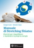 Manuale di Stretching Shiatsu  Giorgio Cusin Orlando Volpe  L'Et dell'Acquario Edizioni