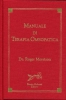 Manuale di Terapia Omeopatica  Roger Morrison   Bruno Galeazzi Editore