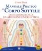 Manuale Pratico del Corpo Sottile  Cyndi Dale   Macro Edizioni
