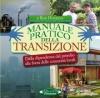 Manuale Pratico della Transizione  Rob Hopkins   Arianna Editrice