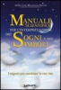 Manuale scientifico per l'interpretazione dei sogni e dei simboli  Sabato Scala Fiammetta Bianchi  Uno Editori