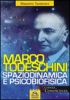 Marco Todeschini (ebook)  Massimo Teodorani   Macro Edizioni
