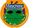 Maschere Spiritose  Autori Vari   Macro Junior