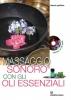 Massaggio sonoro con gli oli essenziali  Mauro Pedone   Edizioni Mediterranee
