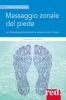 Massaggio zonale del piede  Clara Bianca Erede   Red Edizioni