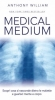Medical Medium  Anthony William   MyLife Edizioni