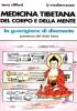 Medicina Tibetana del Corpo e della Mente  Terry Clifford   Edizioni Mediterranee