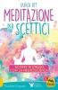 Meditazione per Scettici  Ulrich Ott   Macro Edizioni