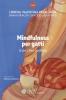 Mindfulness per gatti (e per i loro padroni)  Lorena Valentina Pajalunga   L'Età dell'Acquario Edizioni