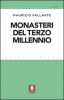 Monasteri del terzo millennio  Maurizio Pallante   Lindau