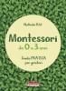 Montessori da 0 a 3 anni  Nathalie Petit   Terra Nuova Edizioni
