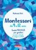 Montessori da 9 a 12 anni  Nathalie Petit   Terra Nuova Edizioni