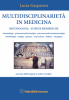 Multidisciplinariet in Medicina