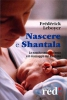 Nascere e Shantala (DVD)  Frédérick Leboyer   Red Edizioni