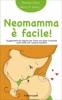 Neomamma è facile  Giorgia Cozza Maria Francesca Agnelli  Il Leone Verde
