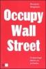 Occupy Wall Street  Riccardo Staglianò   Chiare Lettere