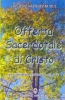 Offerta Sacerdotale di Cristo  Luis Ruiz M.Sp.S. Vazquez   Editrice Ancilla