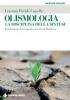 Olismologia - La disciplina della sintesi  Lorenzo Paride Capello   Tecniche Nuove