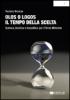 Olos o Logos: il Tempo della Scelta  Teodoro Brescia   Nexus Edizioni