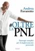 #Oltre la PNL  Andrea Favaretto   Trigono Edizioni