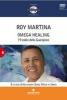 Omega Healing (DVD)  Roy Martina   Tecniche Nuove