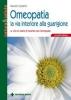 Omeopatia - La via interiore alla guarigione  Maurizio Castellini   Tecniche Nuove