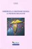 Omeopatia e Omotossicologia. Le premesse biologiche  Ivo Bianchi   Guna Editore