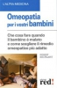 Omeopatia per i vostri Bambini  Robert Bourgarit   Red Edizioni