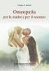 Omeopatia per la Madre e per il Neonato