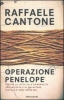 Operazione Penelope  Raffaele Cantone   Mondadori