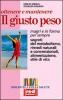 Ottenere e mantenere il giusto peso  Emilio Minelli Rosalba Pagano  Red Edizioni