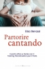 Partorire Cantando  Elisa Benassi   Bonomi Editore
