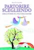 Partorire Scegliendo  Maria Pia Pandolfo   Uno Editori