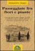 Passeggiate fra Fiori e Piante (ebook)  Alessandro Vergari   Macro Edizioni