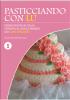 Pasticciando con Lu - Primo numero (ebook)  Lucia De Luca   Youcanprint