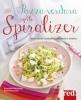 Pazza verdura con lo spiralizer  Emanuela Sacconago   Red Edizioni